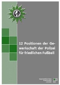 12 Positionen Der Gewerkschaft Der Polizei Für Friedlichen Fußball